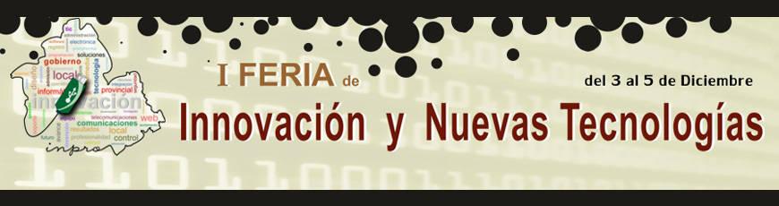 Sevilla acoge la I Feria de Innovación y Nuevas Tecnologías