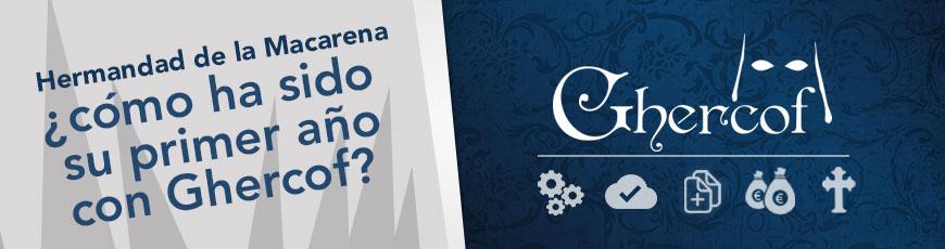 Hermandad de la Macarena, ¿cómo ha sido su primer año con Ghercof?